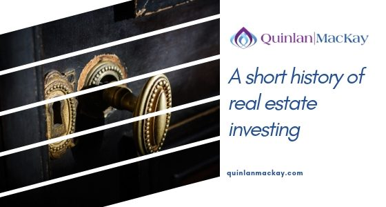 A short history of real estate investing