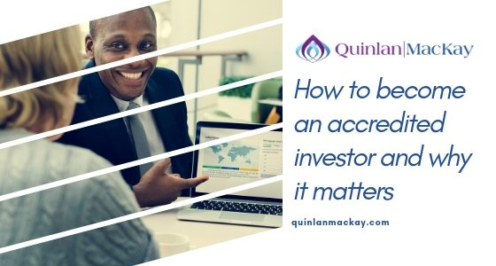 How to take advantage of being an accredited investor